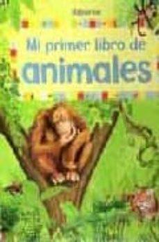 Valentifaineros20015.es Mi Primer Libro De Animales Image