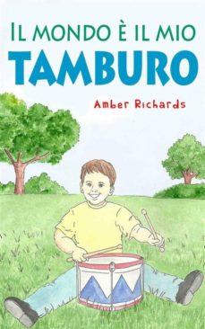 il mondo è il mio tamburo (ebook)-9781507102770