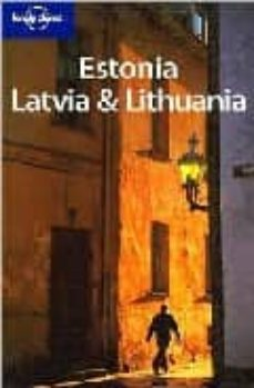 Eldeportedealbacete.es Estonia Latvia &Amp; Lithuania (Lonely Planet) (4ª Ed.) Image