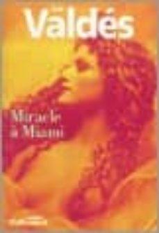 miracle a miami-zoe valdes-9782070313570