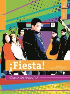 Cdaea.es ¡Fiesta! 2: Libro Del Alumno Nivel Ii (Ele: Español Lengua Extran Jera) Image