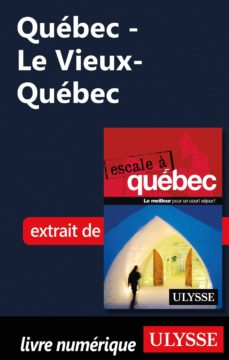 québec - le vieux-québec (ebook)-9782765813170