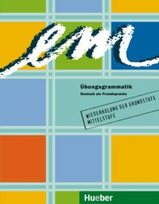 em. übungsgrammatik (wiederholung der grundstufe mittelstufe)-michaela perlmann-balme-9783190016570