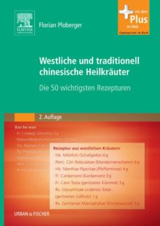 westliche und traditionell chinesische heilkräuter (ebook)-florian ploberger-9783437296970