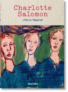 charlotte salomon. life? or theatre?-9783836570770