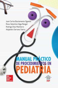 Descargando libros japoneses MANUAL PRACTICO DE PROCEDIMIENTOS EN PEDIATRIA (Spanish Edition) PDB RTF 9786071512970