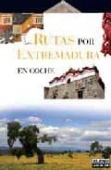 Bressoamisuradi.it Rutas Por Extremadura En Coche Image