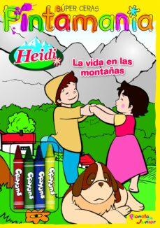 Padella.mx Heidi. Pintamania Super Ceras. La Vida En Las Montañas Image