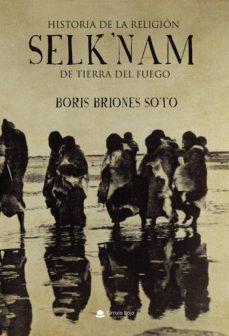 Bressoamisuradi.it Historia De La Religion Selk Nam De Tierra Del Fuego Image