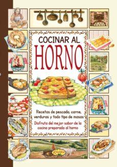 Cocinar En Horno | Cocinar Al Horno El Sabor De Nuestra Tierra Vv Aa Comprar