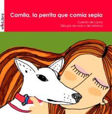 Cdaea.es Camila, La Perrita Que Comia Sepia Image
