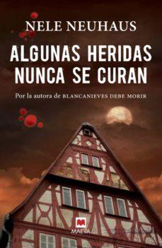 Libros con descargas gratuitas de libros electrónicos ALGUNAS HERIDAS NUNCA SE CURAN 9788415893370
