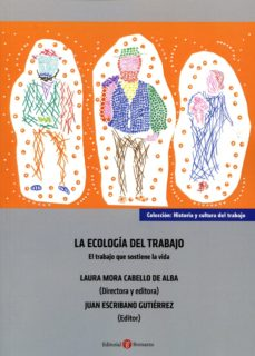 la ecología del trabajo-laura mora cabello de alba-9788415923770