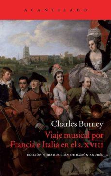Descargar VIAJE MUSICAL POR FRANCIA E ITALIA EN E L SIGLO XVIII gratis pdf - leer online