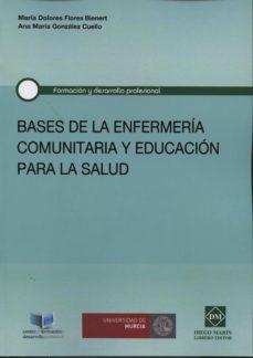 Descargar libros en pdf gratis para móviles BASES DE LA ENFERMERÍA COMUNITARIA Y EDUCACIÓN PARA LA SALUD iBook RTF