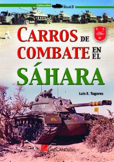 carros de combate en el sahara-luis e. togores-9788416200870