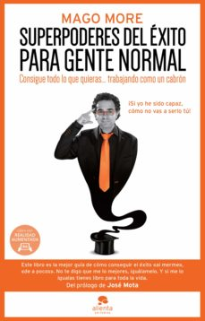 superpoderes del éxito para gente normal (ebook)-mago more-9788416253470