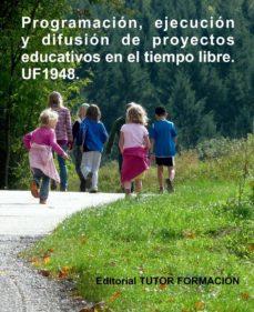 Bressoamisuradi.it Uf1948 Programacion, Ejecucion Y Difusion De Proyectos Educativos En El Tiempo Libre Image