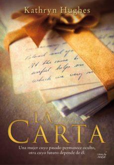 El mejor libro electrónico para descargar LA CARTA ePub PDF (Literatura española) de KATHRYN HUGUES 9788416550470