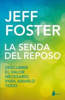 la senda del reposo-jeff foster-9788417030070