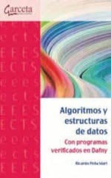 Descargar ALGORITMOS Y ESTRUCTURAS DE DATOS: CON PROGRAMAS VERIFICADOS EN DAFNI gratis pdf - leer online