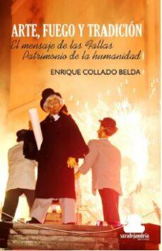 Relaismarechiaro.it Arte, Fuego Y Tradicion: El Mensaje De Las Fallas Patrimonio De La Cultura Image