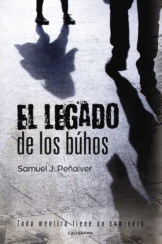 Los mejores audiolibros descargan gratis (I.B.D.) EL LEGADO DE LOS BUHOS de SAMUEL J. PEÑALVER ePub PDB PDF