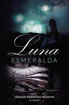 (I.B.D.) LUNA ESMERALDA - JOAQUÍN BENAVIDES MAESTRE | Triangledh.org