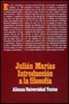 introduccion a la filosofia (4ª ed.)-julian marias-9788420680170