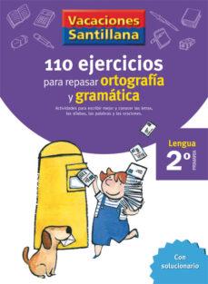 2 vacaciones gramatica y ortografia (educacion primaria)-9788429407570