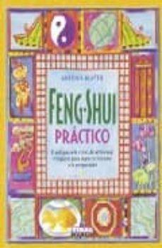 Permacultivo.es Feng-shui Practico:el Antiguo Arte Chino De Armonizar El Espaci O Para Lograr La Felicidad Y La Prosperidad Image