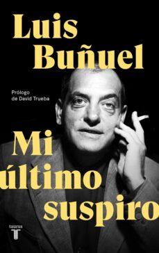 mi último suspiro-luis buñuel-9788430619870
