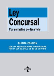 Titantitan.mx Ley Concursal Con Normativa De Desarrollo (5ª Ed) Con Las Modifuc Aciones Introducidas Por La Ley 38/2011, De 10 De Octubre Image