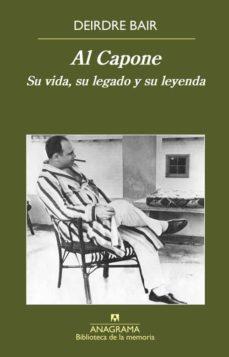 Descargar AL CAPONE: SU VIA, SU LEGADO Y SU LEYENDA gratis pdf - leer online