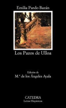 Descarga gratuita de libros online para leer. LOS PAZOS DE ULLOA 9788437615370
