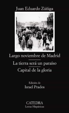 Titantitan.mx Largo Noviembre De Madrid; La Tierra Sera Un Paraiso; Capital De La Gloria (La Trilogia De La Guerra Civil) Image