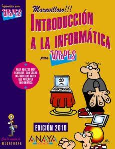 Inmaswan.es Introduccion A La Informatica Para Torpes (Ed. 2010) Image
