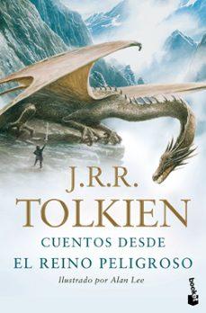 Pdf descargar gratis libros de texto CUENTOS DESDE EL REINO PELIGROSO de J. R. R. TOLKIEN 9788445077870 iBook PDF
