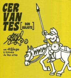 Inmaswan.es Cervantes (Don Quijote). Forges, Un Dialogo A Traves De Las Eras Image