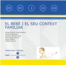 Comercioslatinos.es El Bebè I El Seu Context Familiar (Cd-rom) Image