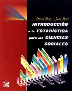 introduccion a la estadistica para las ciencias sociales-daniel peña-9788448116170