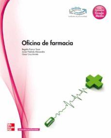 oficina de farmacia (ciclo grado medio tecnico en farmacia y para farmacia)-9788448175870