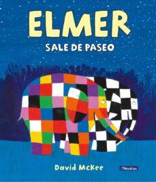 Bressoamisuradi.it Elmer Sale De Paseo (Elmer. Album Ilustrado) Image
