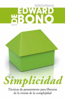 Javiercoterillo.es Simplicidad: Tecnicas De Pensamiento Para Liberarse De La Tirania De La Complejidad Image
