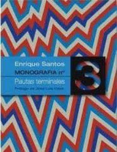 pautas terminales: monografia nº 3-enrique santos alvarez-9788461448470