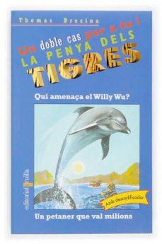 Upgrade6a.es Qui Amenaça El Willy Wv? ; Un Petener Que Val Milions Image