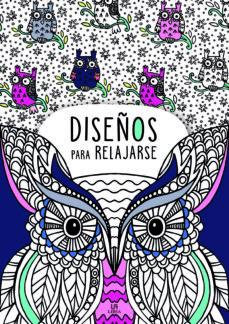 Descarga pdf gratis de libros. DISEÑOS PARA RELEJARSE 9788466237970 de EQUIPO EDITORIAL in Spanish