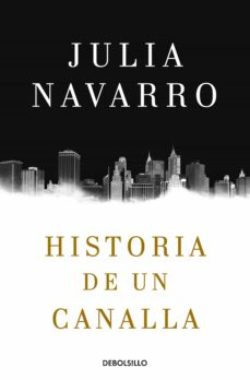Bookworm descargable gratis HISTORIA DE UN CANALLA CHM PDB in Spanish 9788466343770 de JULIA NAVARRO