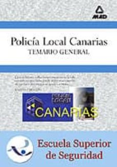 Titantitan.mx Policia Local De Canarias: Temario General (Ed. Especial Para La Escuela Superior De Formacion) Image