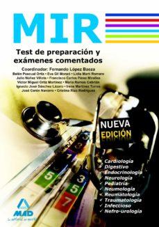 Descargas de libros online gratis. MIR. TEST DE PREPACION Y EXAMENES COMENTADOS 9788467628470 en español de
